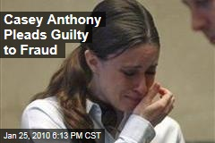 Casey Anthony Pleads Guilty to Fraud