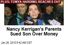 Nancy Kerrigan's Parents Sued Son Over Money