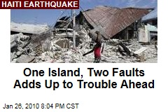One Island, Two Faults Adds Up to Trouble Ahead