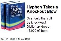 Hyphen Takes a Knockout Blow