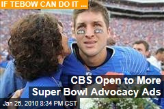 CBS Open to More Super Bowl Advocacy Ads