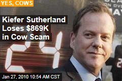 Kiefer Sutherland Loses $869K in Cow Scam