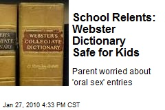 School Relents: Webster Dictionary Safe for Kids