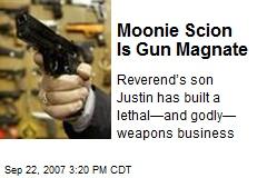 Moonie Scion Is Gun Magnate