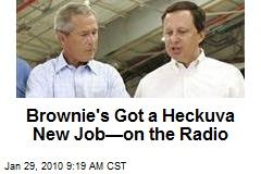 Brownie's Got a Heckuva New Job—on the Radio