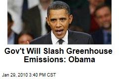 Gov't Will Slash Greenhouse Emissions: Obama