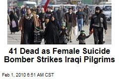41 Dead as Female Suicide Bomber Strikes Iraqi Pilgrims