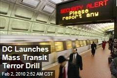 DC Launches Mass Transit Terror Drill