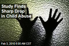 Study Finds Sharp Drop in Child Abuse