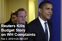 Reuters Kills Budget Story on WH Complaints