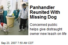 Panhandler Reunited With Missing Dog
