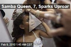 Samba Queen, 7, Sparks Uproar