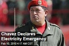 Chavez Declares Electricity Emergency