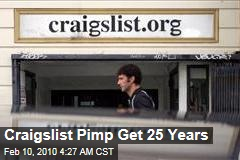 Craigslist Pimp Get 25 Years