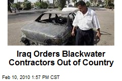 Iraq Orders Blackwater Contractors Out of Country