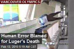 Human Error Blamed for Luger's Death