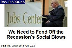 We Need to Fend Off the Recession's Social Blows