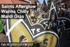 Saints Afterglow Warms Chilly Mardi Gras