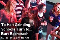 To Halt Grinding, Schools Turn to... Burt Bacharach
