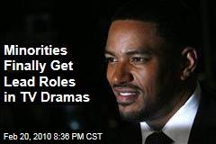 Minorities Finally Get Lead Roles in TV Dramas