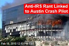 Anti-IRS Rant Linked to Austin Crash Pilot
