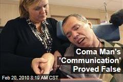 Coma Man's 'Communication' Proved False