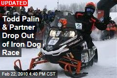 Todd Palin & Partner Drop Out of Iron Dog Race