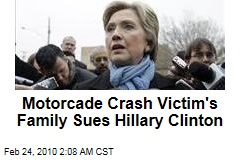 Motorcade Crash Victim's Family Sues Hillary Clinton