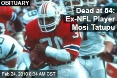 Dead at 54: Ex-NFL Player Mosi Tatupu