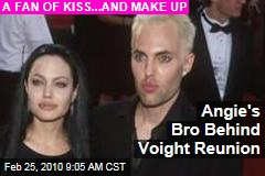 Angie's Bro Behind Voight Reunion