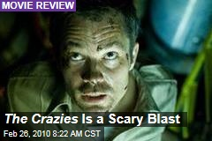 The Crazies Is a Scary Blast