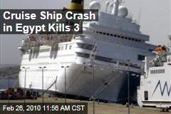 Cruise Ship Crash in Egypt Kills 3
