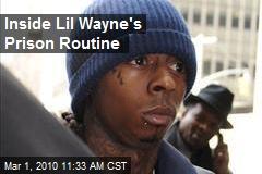 Inside Lil Wayne's Prison Routine