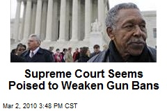 Supreme Court Seems Poised to Weaken Gun Bans