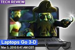 Laptops Go 3-D