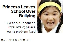 Princess Leaves School Over Bullying