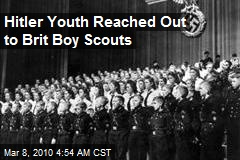 Hitler Youth Reached Out to Brit Boy Scouts