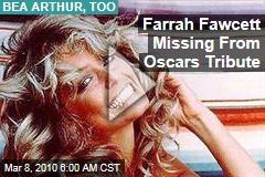 Farrah Fawcett Missing From Oscars Tribute