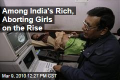 Among India's Rich, Aborting Girls on the Rise