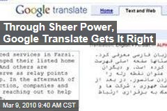 Through Sheer Power, Google Translate Gets It Right