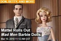 Mattel Rolls Out Mad Men Barbie Dolls