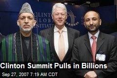 Clinton Summit Pulls in Billions