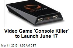 Video Game 'Console Killer' to Launch June 17