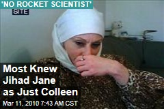 Most Knew Jihad Jane as Just Colleen