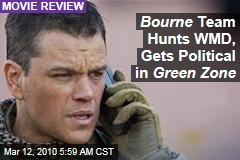 Bourne Team Hunts WMD, Gets Political in Green Zone