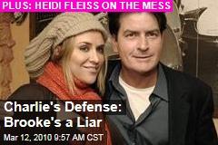 Charlie's Defense: Brooke's a Liar