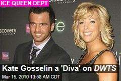 Kate Gosselin a 'Diva' on DWTS