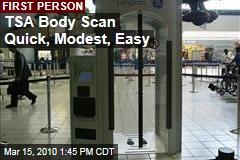 TSA Body Scan Quick, Modest, Easy