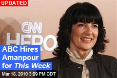 ABC Hires Amanpour for This Week
