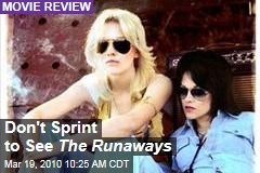 Don't Sprint to See The Runaways
